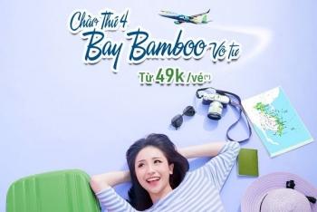Bamboo Airways tiếp tục tung vé khuyến mãi 49k – đặt đi chờ chi!